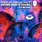 DJ Rich-Art , Pasha Lee, Terri B! - Another Night Of Dancing (DJ S-Nike Remix) [2015]