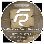 Paul Cless feat. Brixx � Suavemente (DMC Mikael & Denis Zubov Remix) [2015]