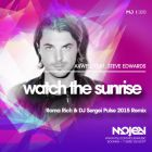 Axwell feat. Steve Edwards - Watch The Sunrise (Roma Rich & DJ Sergei Pulse Remix) [2015]