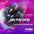 Axwell & Ingrosso - On My Way (Art Fly feat. DJ Lexer Remix) [2015]