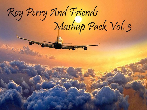 Roy Perry And Friends Mashup Pack Vol. 3 [2015]