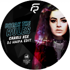 Charli XCX vs. Tom Staar & Kryder - Break The Rules (DJ Haipa Edit) [2015]