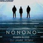 NoNoNo - Pumpin Blood (DJ Jamm Mix) [2015]