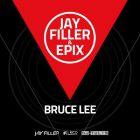 Jay Filler & Epix - Bruce Lee (Original Radio Edit) [2015]