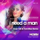 Albina Mango & Tim Gorgeous - I Need a Man (Evan Tell & Tom-Rise Remix) [2015]