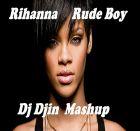 Rihanna - Rude Boy (Dj Djin Mashup Mix)