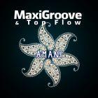 MaxiGroove & Top Flow - Amani [2015]