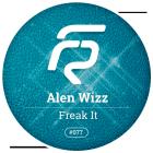 Alen Wizz - Freak It (Original Mix) [2015]