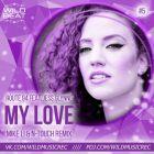 Route 94 Feat. Jess Glynne - My Love (Mike Li & N-Touch Remix) [2015]
