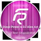 Diego Power & DJ Alex Art - First Beat (Original Mix) [2015]