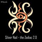 Silver Nail - The Zodiac 2.0 [2015]