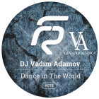 DJ Vadim Adamov - Dance In The World (Original Mix) [2015]