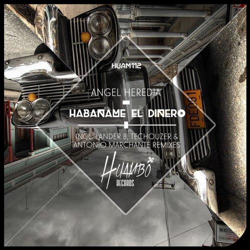 Angel Heredia-Habaname El Dinero (Original Mix); Angel Heredia-Pornografik (Original Mix); Ende-Fussion (Original Mix); Sergio De Morales-Blast (Original Mix) [2014]