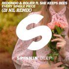 Redondo & Bolier feat. She Keeps Bees - Every Single Piece (Dj Nil Remix) [2015]