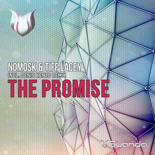 NoMosk & Tiff Lacey – The Promise (Denis Kenzo Remix) [2015]