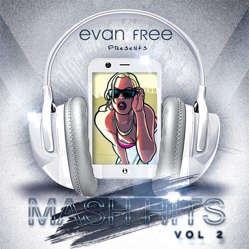 Evan Free - Mash Hits (Vol.2) [2015]