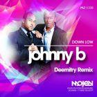Down Low - Johnny B (Deemitry Remix) [2015]