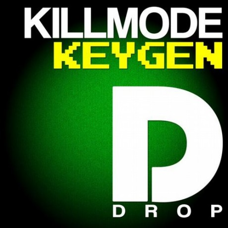 Killmode – Keygen (Original Mix) [2015]