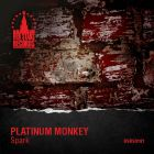 Platinum Monkey - Spark [2015]