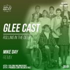 Glee Cast - Rolling In The Deep (Mike Day Remix) [2015]
