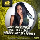 Nicole Scherzinger - Whatever U Like (DJ Grishin & Tony Sky Remix) [2015]