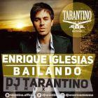 Enrique Iglesias - Bailando (Dj Tarantino Remix) [2015]