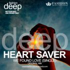 Heart Saver - We Found Love (Original Mix) [2015]