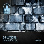 DJ Lutique - Happy (Part 2) [2015]