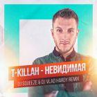 T-killah - ��������� (Dj Squeeze & Dj Vlad Hardy Remix) [2015]