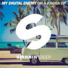My Digital Enemy - On A Ragga Tip (Original Mix); Paniek & Raul Mendes ft. Delaney Jane - Remedy (Original Mix) [2015]