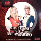 Nervo & Kshmr - It Feels (Mike Prado Remix) [2015]