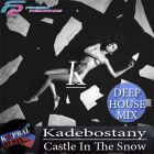 Kadebostany - Castle In The Snow (Dj Kapral Remix; Radio Edit) [2015]