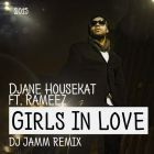 Djane Housekat feat. Rameez - Girls In Love (Dj Jamm Remix) [2015]