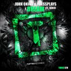 John Okins & Pressplays feat Dako - Dream (Original Mix) [2015]