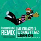 Major Lazer x DJ Snake feat. MØ � Lean On (Dj Vincent & Dj Diaz Remix) [2015]