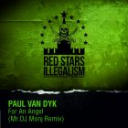 Paul Van Dyk - For An Angel (Mr. DJ Monj Remix) [2015]