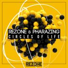 Rezone & Pharazing - Circles Of Life (Original Mix) [2015]