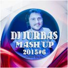 Dj Jurbas - Mash Up 2015 #6 [2015]