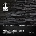 Pasha Lee feat. Ruler - Work The Body [2015]