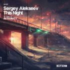 Sergey Alekseev - This Night (Original Mix; Intrinity Remix) [2015]