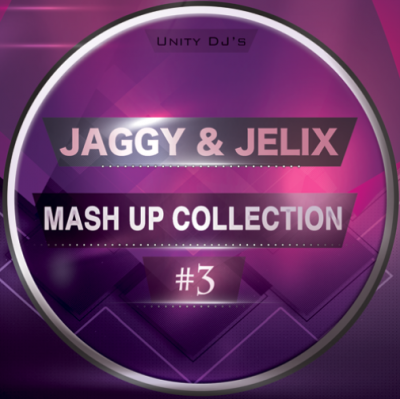 Jaggy & Jelix — Mash Up Collection #3 [2015]