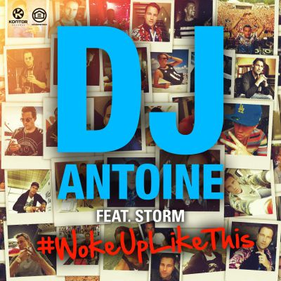 DJ Antoine feat. Storm - Woke Up Like This (DJ Antoine vs. Mad Mark 2K15 Club Mix; Champagne Gold Remix) [2015]