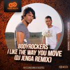 Bodyrockers � I Like The Way You Move (DJ Jenga Remix) [2015]