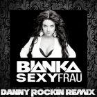 ������ � Sexy Frau (Danny Rockin Remix) [2015]