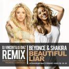 Beyonce & Shakira - Beautiful Liar (Dj Vincent & Dj Diaz Remix) [2015]