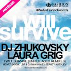 Dj Zhukovsky feat. Laura Grig - I Will Survive (Official Remixes) [2015]