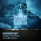 Kadebostany - Castle In The Snow (DJ Dnk Remix) [2015]