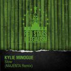 Kylie Minogue - Slow (Majenta Remix) [2015]