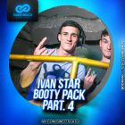 Ivan Star - Booty Pack Part. 4 [2015]