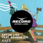 Anton Liss feat. SevenEver - Axes (Original; Extended; Dub) [2015]